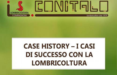 Case history – I casi di successo con la lombricoltura