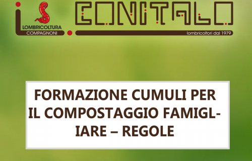 FORMAZIONE CUMULI PER IL COMPOSTAGGIO FAMIGLIARE – REGOLE