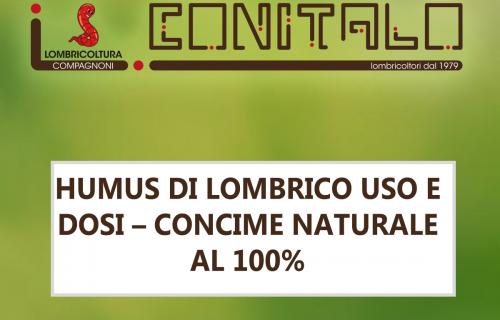 HUMUS DI LOMBRICO USO E DOSI – CONCIME NATURALE AL 100%