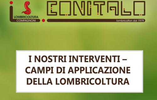 I nostri interventi – Campi di applicazione della Lombricoltura