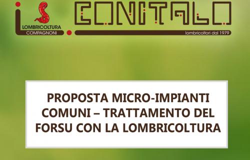 PROPOSTA MICRO-IMPIANTI COMUNI – TRATTAMENTO DEL FORSU CON LA LOMBRICOLTURA