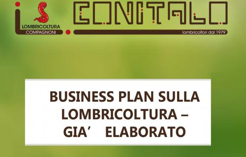BUSINESS  PLAN  SULLA LOMBRICOLTURA –  GIA' ELABORATO